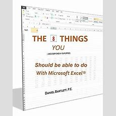 The 8 Things You (and Everyone In Your Office) Should Be Able To Do With Microsoft Excel® Avaxhome