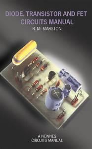 Diode  Transistor  U0026 Fet Circuits Manual By R M Marston