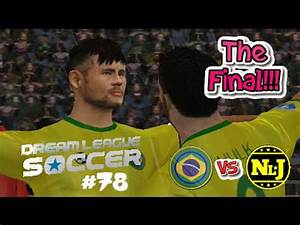 International Cup Final VS Brazil : Dream League Soccer 16 ...