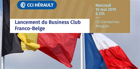 lancement du business club franco belge cci de lherault