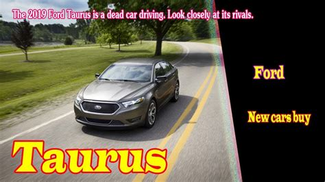 2019 Ford Taurus Usa by 2019 Ford Taurus Limited 2019 Ford Taurus Test Drive