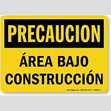 Area Bajo Construccion  Area Under Construction Spanish Sign, Sku S0816s Mysafetysigncom