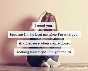 I need you because I'm the best me - Quotes with Pictures