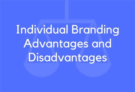 individual branding advantages  disadvantages
