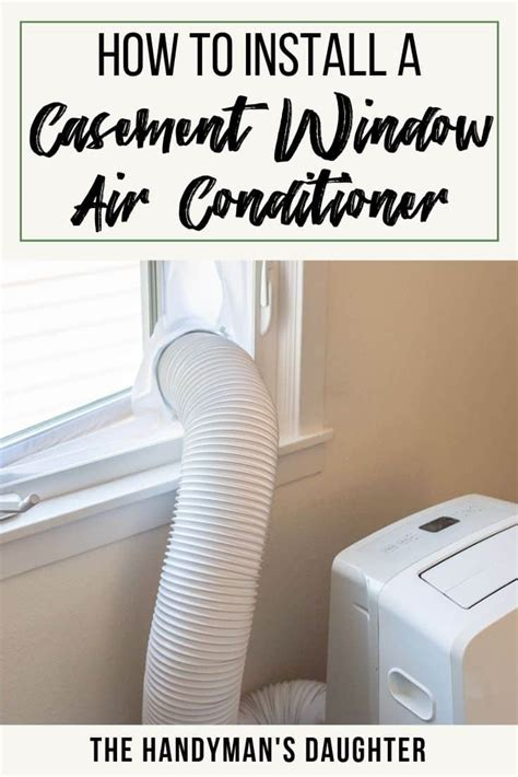 simple casement window air conditioner solutions  handymans daughter