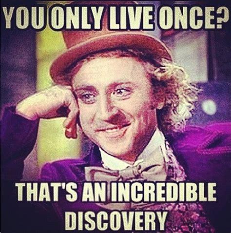 Wonka Meme - everlasting meme willy wonka s greatest hits 100scopenotes 100 scope notes