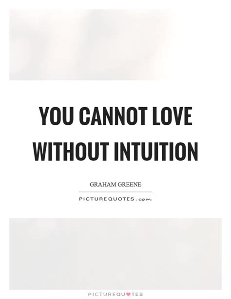 Intuition Love Quotes