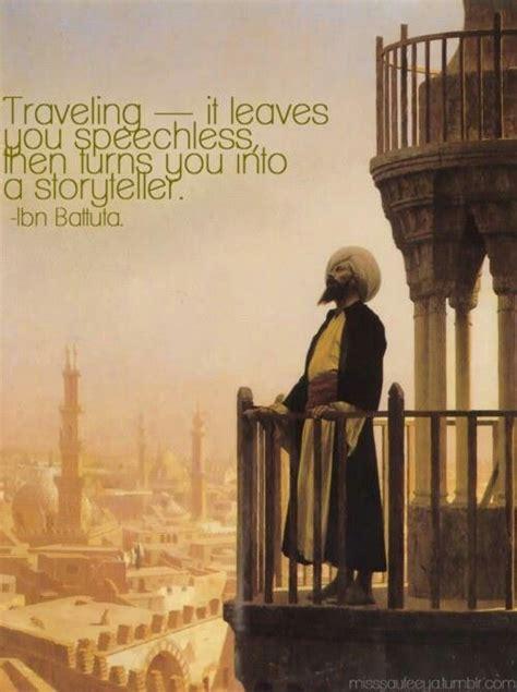Traveling Ibn Battuta Wander And Explore Pinterest