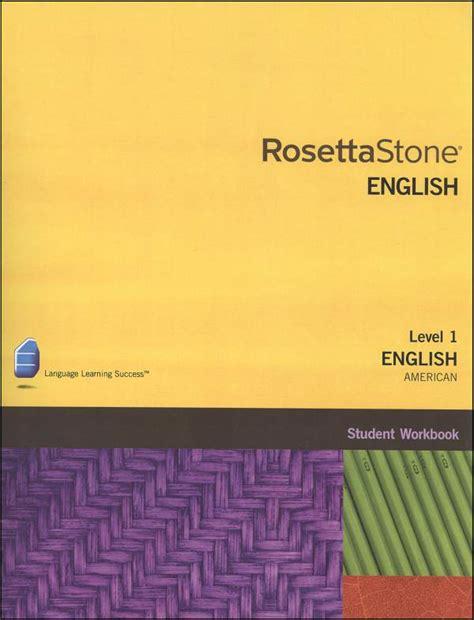 rosetta stone help desk rosetta stone english us version 3 level 1 workbook