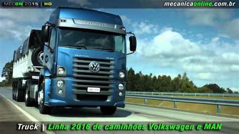 linha  de caminhoes volkswagen  man youtube