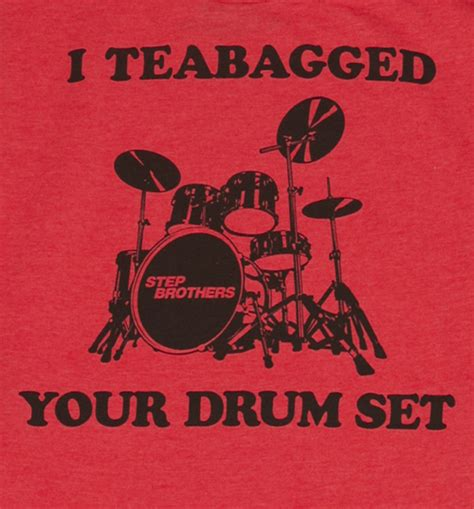 Step Brothers Quotes Drum Kit