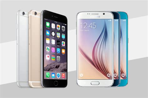 iphone vs smartphone iphone 6 vs samsung galaxy s6 best phone best plans