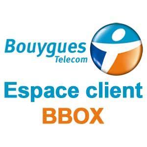 si鑒e de bouygues telecom bouygues telecom espace client bbox sur mon compte