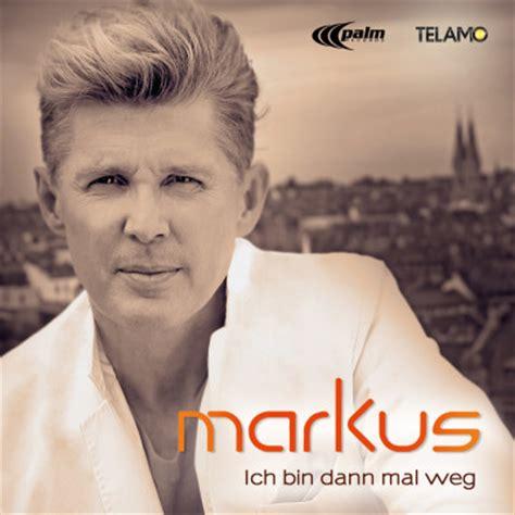 """""""Ich bin dann mal weg"""" die neue Single von Markus"""