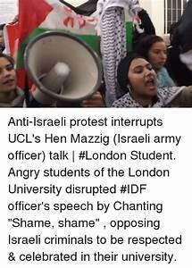 ζ Anti-Israeli Protest Interrupts UCL's Hen Mazzig Israeli ...