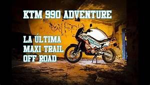 Ktm 990 Adventure   U00bfla  U00faltima Maxi-trail Off Road