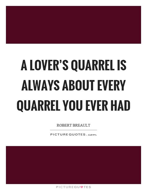 quarrel quotes quarrel sayings quarrel picture quotes