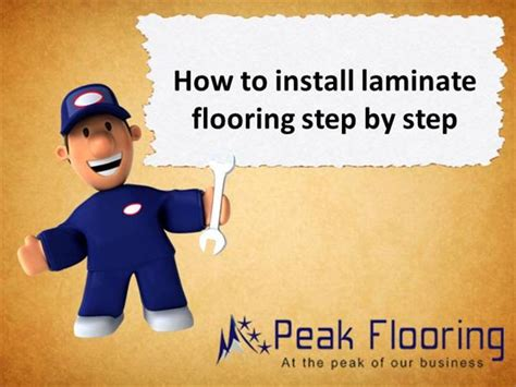 how to install laminate flooring step by step how to install laminate flooring step by step authorstream