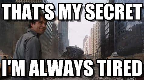 Hulk Thats My Secret Meme On Memegen