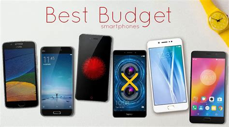 best budget smartphones you can get april 2017 edition