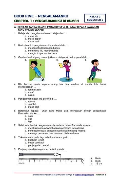 Yang terdiri dari muatan soal ppkn, bahasa indonesia, ips, ipa, dan sbdp. Download Soal Tematik Kelas 2 Semester 2 Tema 5 Subtema 1 ...