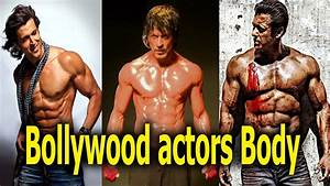 Top 10 Best Body in Bollywood Actors - YouTube