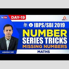 Ibpssbi 2019  Number Series Tricks  Missing Numbers  Maths  Day 19  Ashish Sir  1045 Am