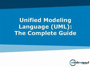 Unified Modeling Language - Uml - Complete Guide