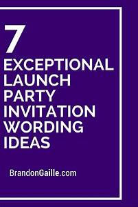 7 Exceptional Launch Party Invitation Wording Ideas ...
