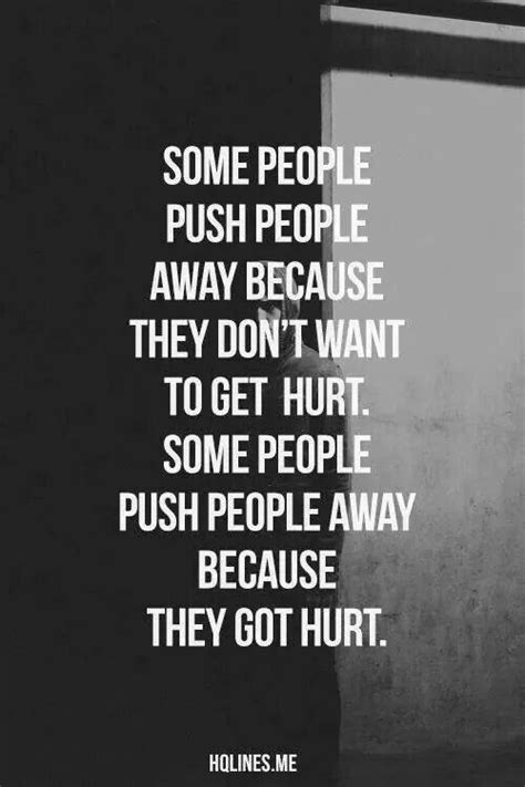 Keep Pushing Someone Away Quotes