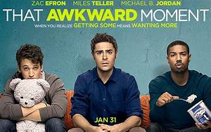 That Awkward Moment (2014) Free Movie Download | Movie Ripped