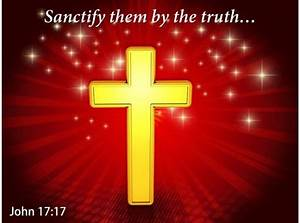 John 17 17 The Truth Your Word Power Powerpoint Church