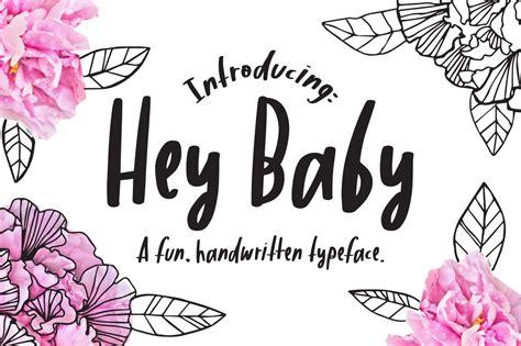 hey baby handwritten typeface script fonts creative