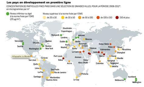 Carte Des Grandes Villes Du Monde by Le De Wendy Carte Les Villes Les Plus Pollu 233 Es Au Monde
