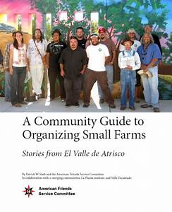 Community Guide To Organizing Small Farms  Stories From