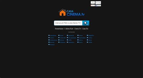 Casa Cinema by Casacinema Tv Il Nuovo Grande Portale Per La Visione Di