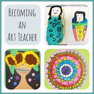 Becoming an Art Teacher – Art is Basic | An Elementary Art ...