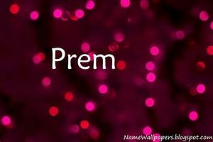 Download Prem Name Wallpaper Gallery