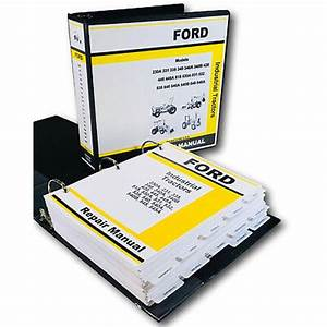 Ford 340 340a 340b Industrial Tractor Service Repair Manual Technical Shop Book