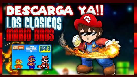 Entrá y conocé nuestras increíbles ofertas y promociones. DESCARGA YAA!!! *pack de juegos clásicos de Mario Bros PC ...