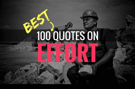 100 Inspiring Effort Quotes To Help You Unlock Your Potential