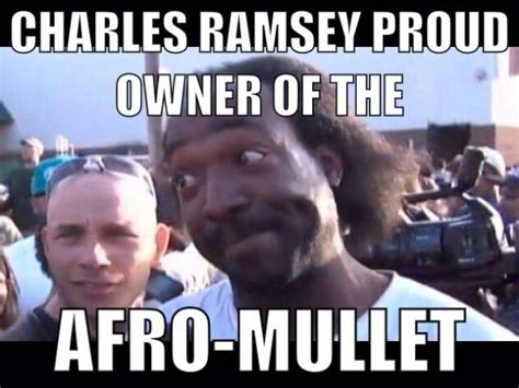Charles Ramsey Meme - business in the front party in the nevermind there s no party funny mullet meme image