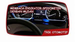 Penting    Cara Membaca Indikator Speedometer Avanza