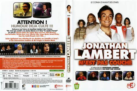jonathan lambert dvd jaquette dvd de jonathan lambert n est pas couch 233 cin 233 ma