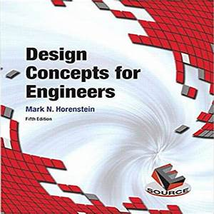 Design Concepts For Engineers 5th Edition By Mark N