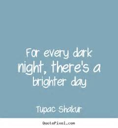 inspirational quotes for every there 39 s a brighter day
