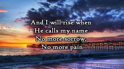 Chris Tomlin  I Will Rise (lyrics) Youtube