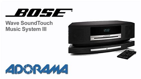 bose wave soundtouch  system iii product overview