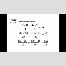 Solving Linear Equations  Fractions 2 Youtube