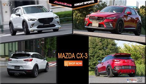 Mazda Cx3 Modification by Mazda Car Modification Performance Tuning Racing Part